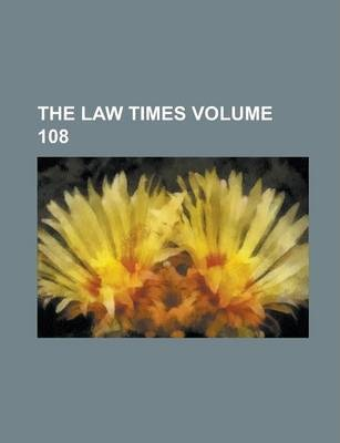 The Law Times Volume 108