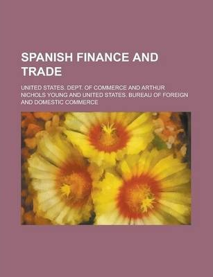 Spanish Finance and Trade