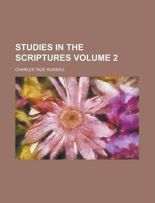 Studies in the Scriptures Volume 2