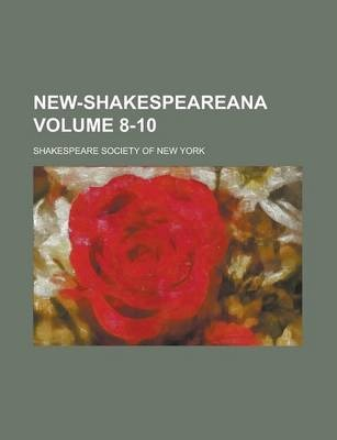 New-Shakespeareana Volume 8-10