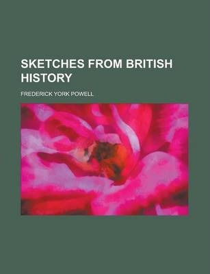 Sketches from British History