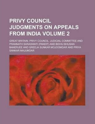 Privy Council Judgments on Appeals from India Volume 2
