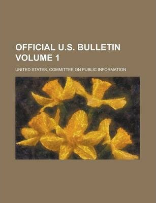 Official U.S. Bulletin Volume 1