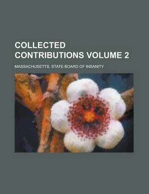 Collected Contributions Volume 2
