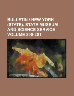 Bulletin - New York (State). State Museum and Science Service Volume 200-201