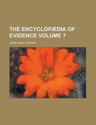 The Encyclopaedia of Evidence Volume 7