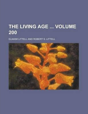The Living Age Volume 200