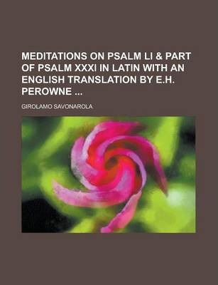 Meditations on Psalm Li & Part of Psalm XXXI in Latin with an English Translation by E.H. Perowne