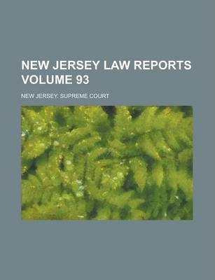 New Jersey Law Reports Volume 93