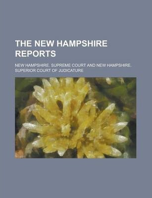 The New Hampshire Reports Volume 77