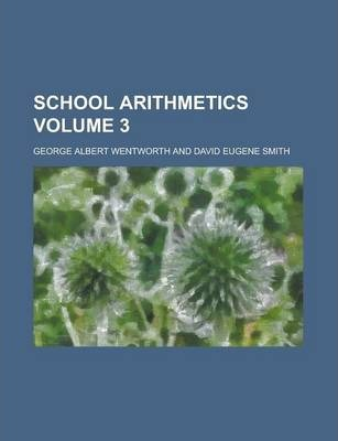 School Arithmetics Volume 3