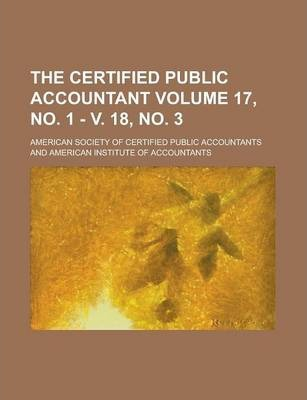 The Certified Public Accountant Volume 17, No. 1 - V. 18, No. 3
