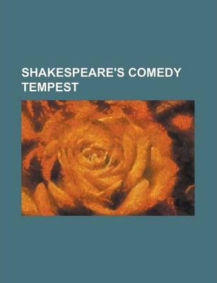 Shakespeare's Comedy Tempest