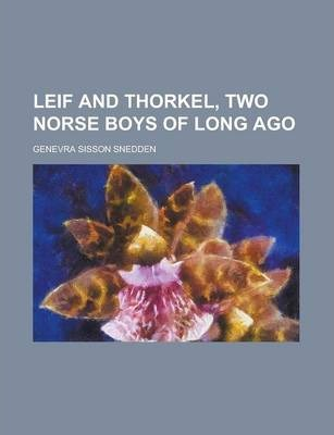 Leif and Thorkel, Two Norse Boys of Long Ago