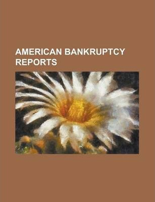 American Bankruptcy Reports Volume 43