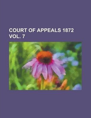 Court of Appeals 1872 Vol. 7