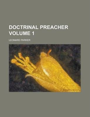 Doctrinal Preacher Volume 1