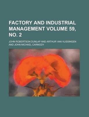 Factory and Industrial Management Volume 59, No. 2