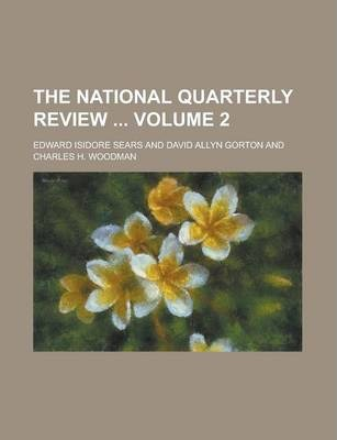 The National Quarterly Review Volume 2