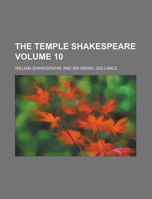 The Temple Shakespeare Volume 10