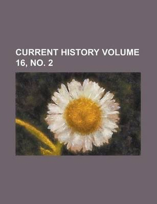 Current History Volume 16, No. 2