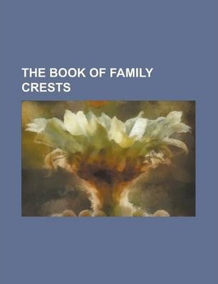 The Book of Family Crests