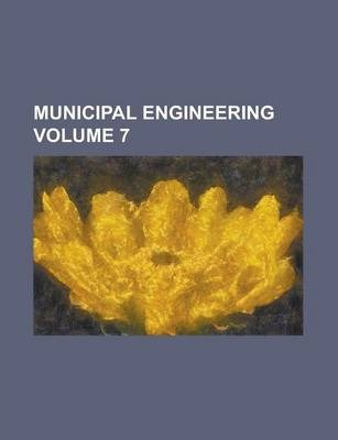 Municipal Engineering Volume 7