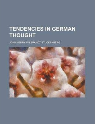 Tendencies in German Thought