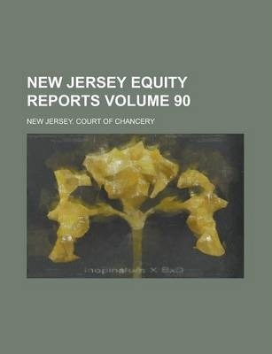 New Jersey Equity Reports Volume 90