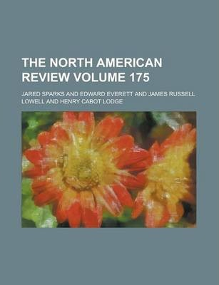 The North American Review Volume 175