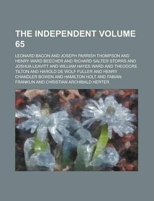 The Independent Volume 65