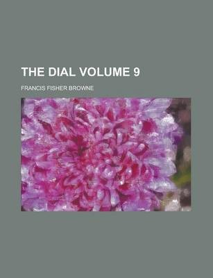 The Dial Volume 9