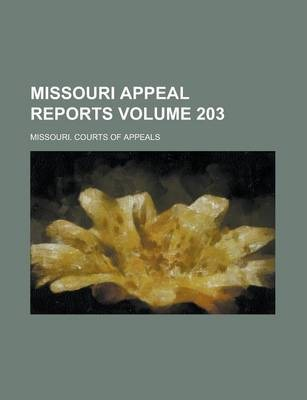 Missouri Appeal Reports Volume 203