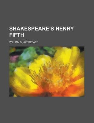Shakespeare's Henry Fifth
