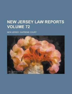 New Jersey Law Reports Volume 72