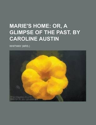 Marie's Home