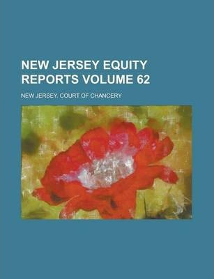 New Jersey Equity Reports Volume 62