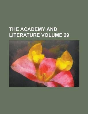 The Academy and Literature Volume 29