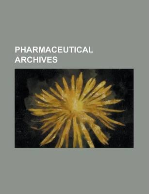 Pharmaceutical Archives Volume 3