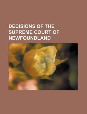 Decisions of the Supreme Court of Newfoundland