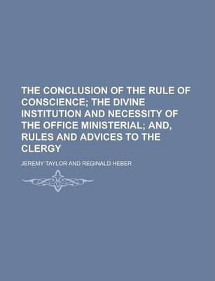 The Conclusion of the Rule of Conscience