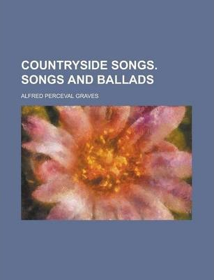 Countryside Songs. Songs and Ballads