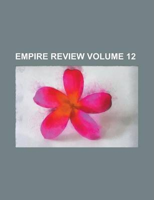 Empire Review Volume 12