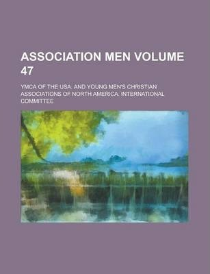 Association Men Volume 47