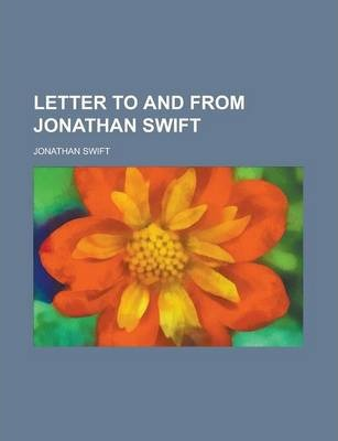 Letter to and from Jonathan Swift