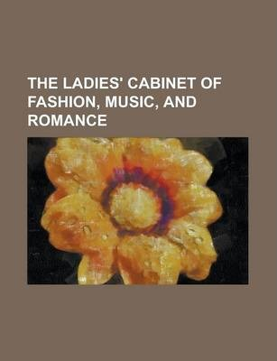 The Ladies' Cabinet of Fashion, Music, and Romance