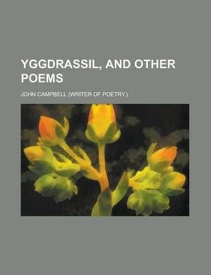 Yggdrassil, and Other Poems