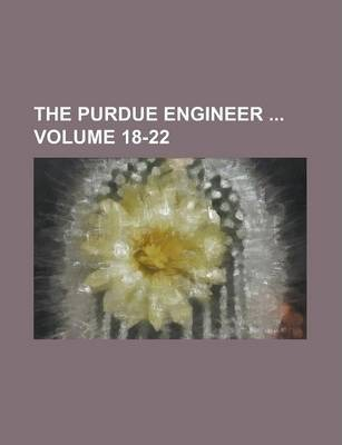 The Purdue Engineer Volume 18-22