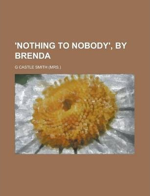 'Nothing to Nobody', by Brenda