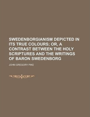 Swedenborgianism Depicted in Its True Colours